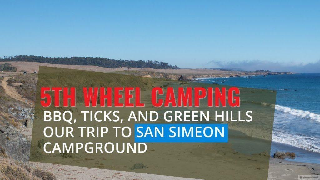 San Simeon RV Trip