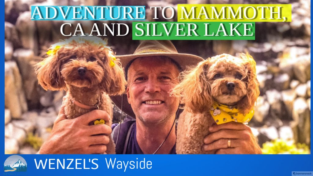 Our RV Adventure to Mammoth, CA and Silver Lake